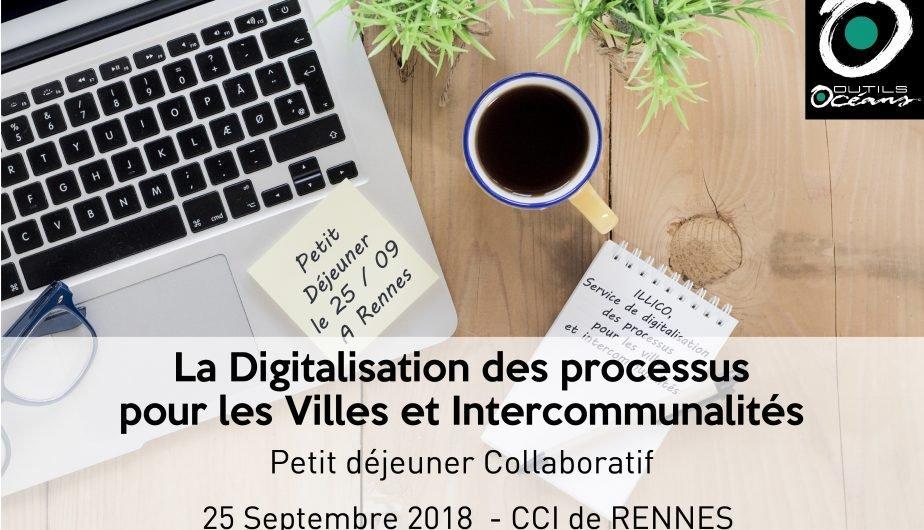 La Digitalisation des processus pour les villes et intercommunalités – Petit Déjeuner le 25 Septembre à Rennes