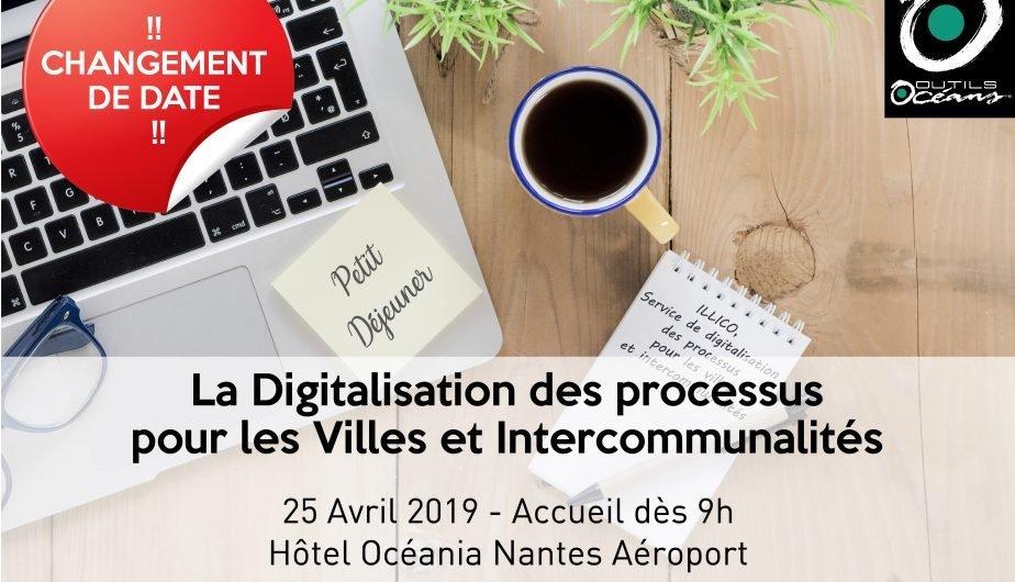 La Digitalisation des processus pour les villes et intercommunalités – Petits Déjeuners à Nantes le 25 Avril 2019